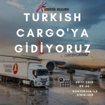 Turkish Cargo'ya Gidiyoruz
