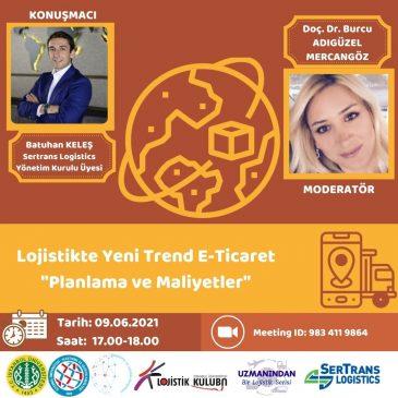 """Lojistikte Yeni Trend E-Ticaret """"Planlama ve Maliyetler"""""""